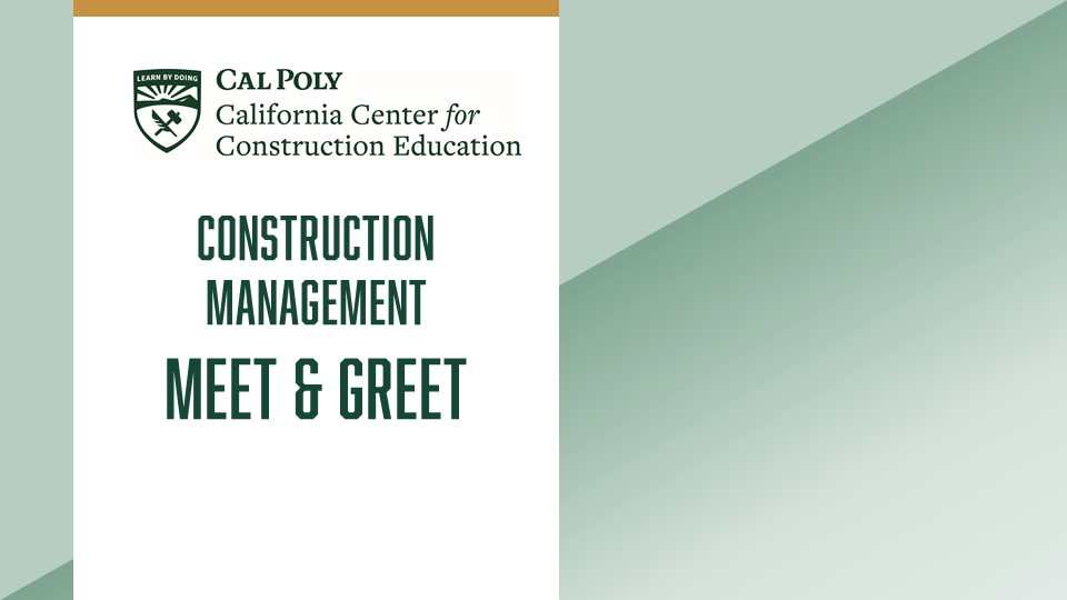 Cal Poly Construction Management Meet & Greet Graphic