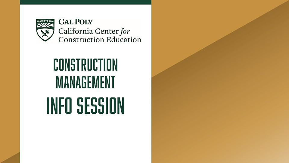 Cal Poly Construction Management Info Session Graphic